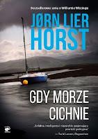 """""""Gdy morze cichnie"""" - Jørn Lier Horst"""