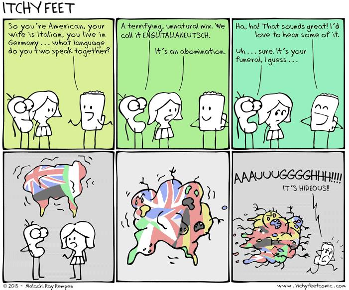 Itchy Feet: The Curse of the Englitalianeutsch