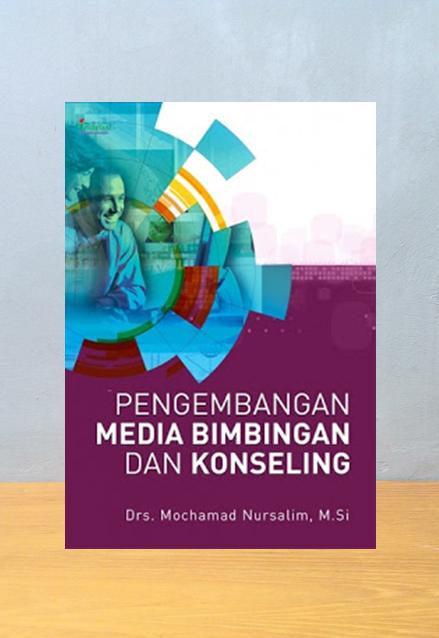 PENGEMBANGAN MEDIA BIMBINGAN DAN KONSELING, Mochamad Nursalim