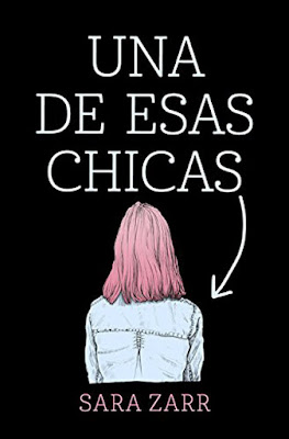 UNA DE ESAS CHICAS Sara Zarr   (Alfaguara - 27 Abril 2017) PORTADA LIBRO