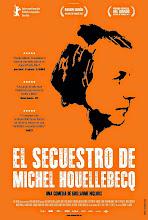 El secuestro de Michel Houellebecq (2014)