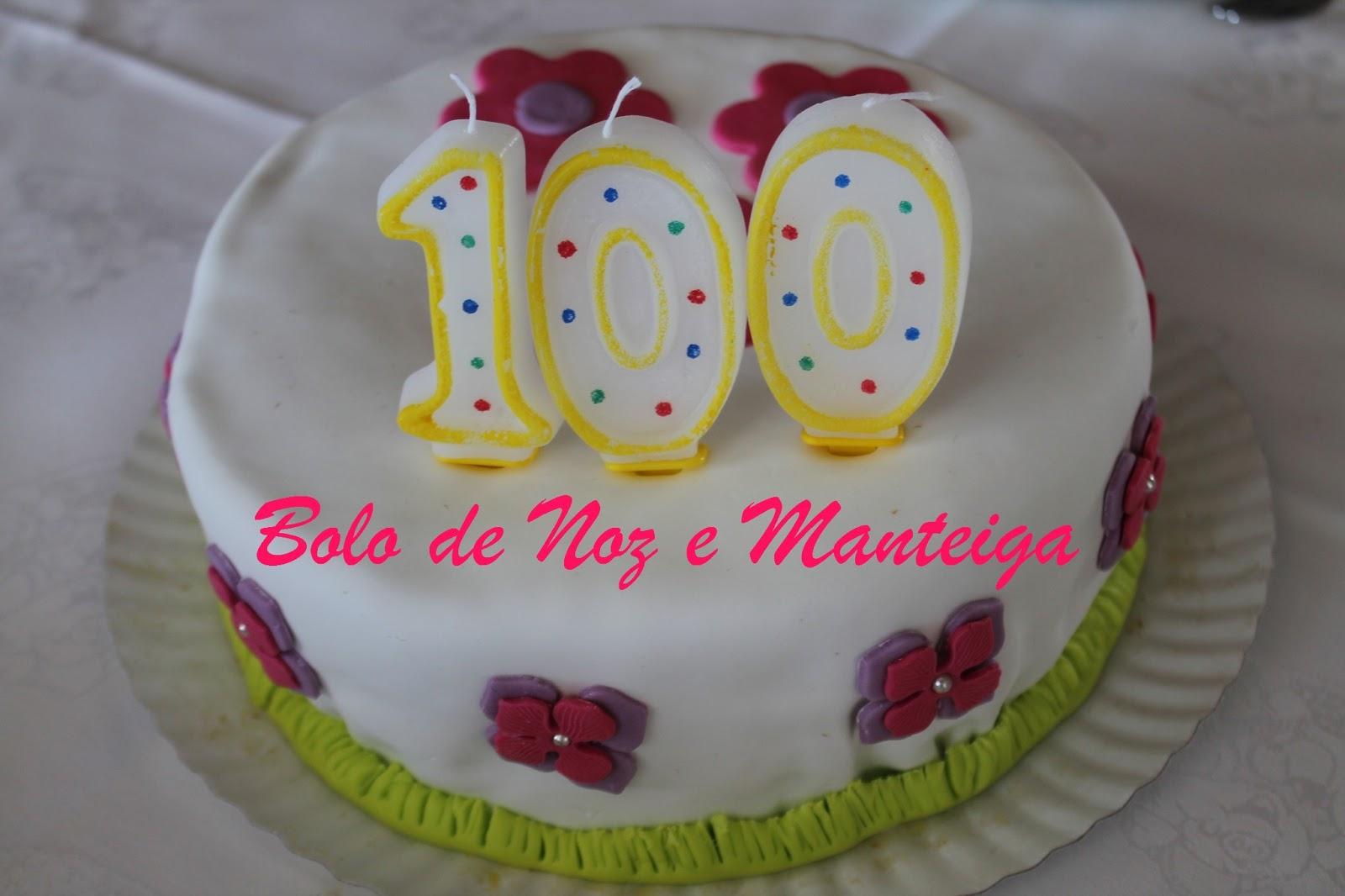 Bolo De 200 Anos: Cozinha Com Pinta: Bolo Aniversário 100 Anos
