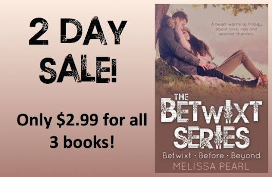 3 Books for $2.99! The BETWIXT Series BY Melissa Pearl