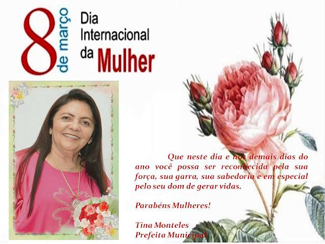 Mensagem da Prefeita Tina Monteles em homenagem ao dia Internacional da Mulher
