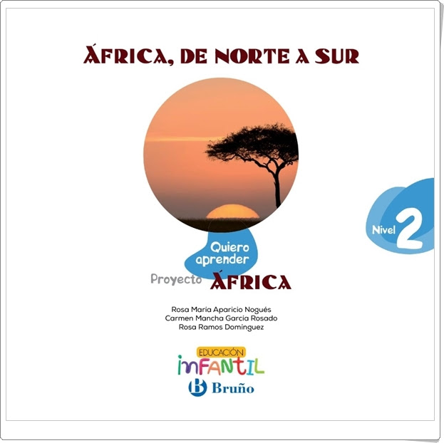 """Proyecto de Educación Infantil de 4 años """"África, de norte a sur"""" (Colección """"Quiero aprender"""" de Editorial Bruño)"""