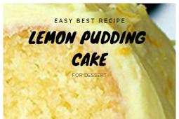 Easy Best Lemon Pudding Cake Recipe For Dessert