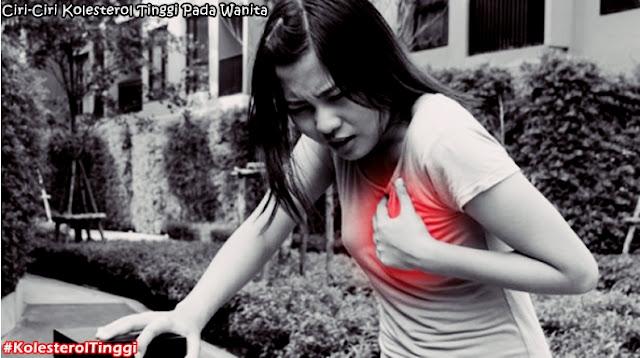 Ciri-Ciri Kolesterol Tinggi Pada Wanita Yang Wajib Diwaspadai