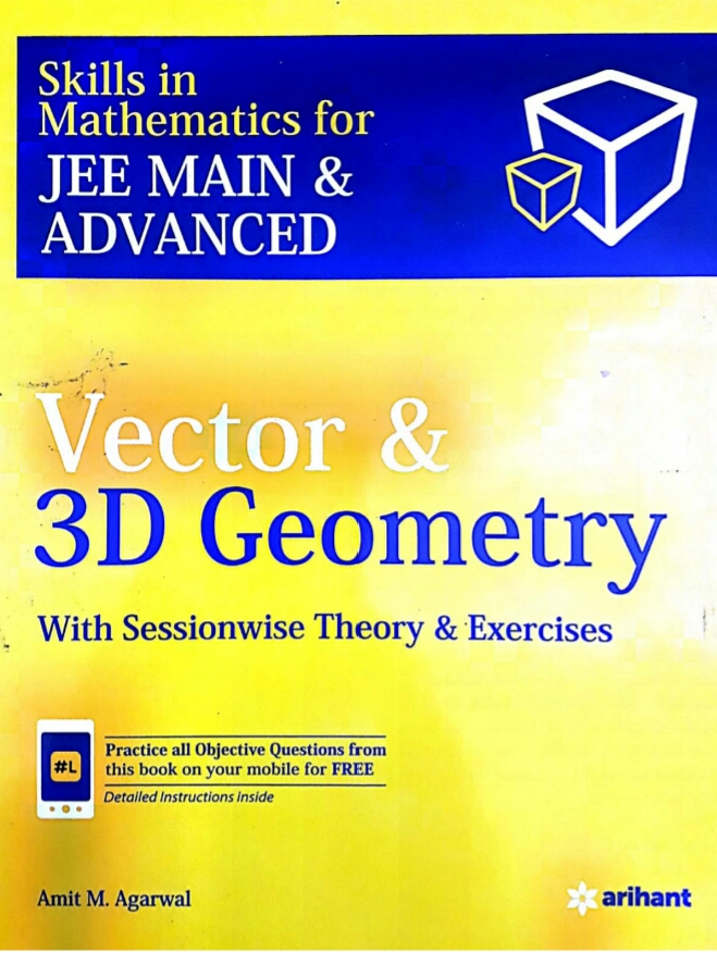 VECTOR AND 3D GEOMETRY BY AMIT AGARWAL PDF ~ BEST IITJEE PREPARATION