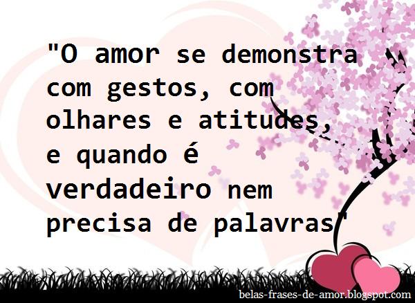 Belas Frases De Amor O Amor Se Demonstra Com Gestos Com Olhares E