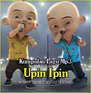 Kumpulan Lagu Upin Ipin Mp3 Terbaru dan Terlengkap Rar