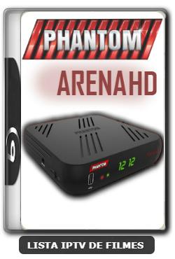 Phantom Arena HD Nova Atualização SKS 107.3w ON V1.94 - 30-12-2019