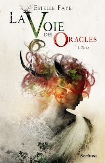 la voie des oracles tome 1 : Thya