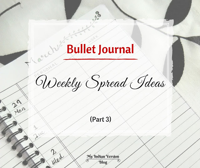 bullet-journal-weekly-layout-ideas-part3-myindianversion