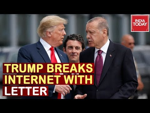 Donald Trump Letter To Turkey Goes Viral, New 'Tough Guy' Diplomacy