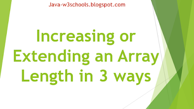 Increasing or Extending an Array Length in 3 ways