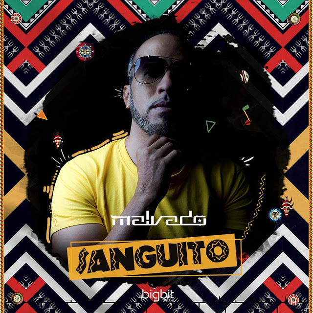 DJ Malvado feat. Vado Poster - Sanguito