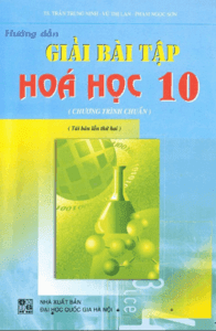 Hướng Dẫn Giải Bài Tập Hóa Học 10
