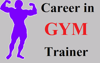 Career in Gym Trainer or Fitness Trainer | How to Become a Fitness Trainer in hindi | delhi technical hindi blog !