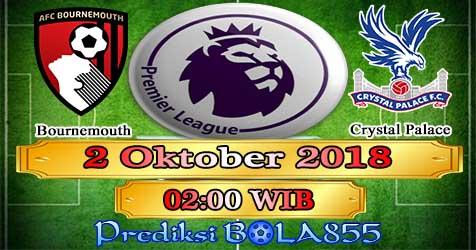 Prediksi Bola855 Bournemouth vs Crystal Palace 2 Oktober 2018