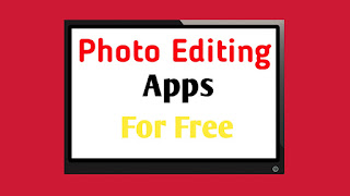 Best Photo Editing App - Free Photo Editor 2019