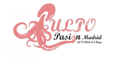 Pulpo Pasión Madrid, una cita imprescindible para los amantes del pulpo. Ver. Oír. Contar.