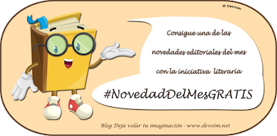 Iniciativa literaria #NovedadDelMesGRATIS del blog Deja volar tu imaginación