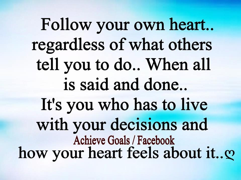 Dont Follow Your Heart Quotes. QuotesGram