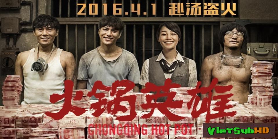 Phim Bí Mật Địa Đạo VietSub HD | Chongqing Hot Pot 2016