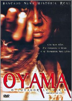 Oyama - O Lutador Lendário Dublado