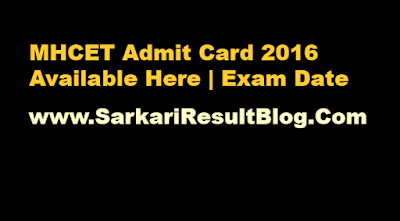 MHCET Admit Card 2016