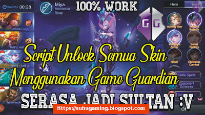 Script Unlock Semua Skin Mobile Legends With Game Guardian Terbaru patch KOF