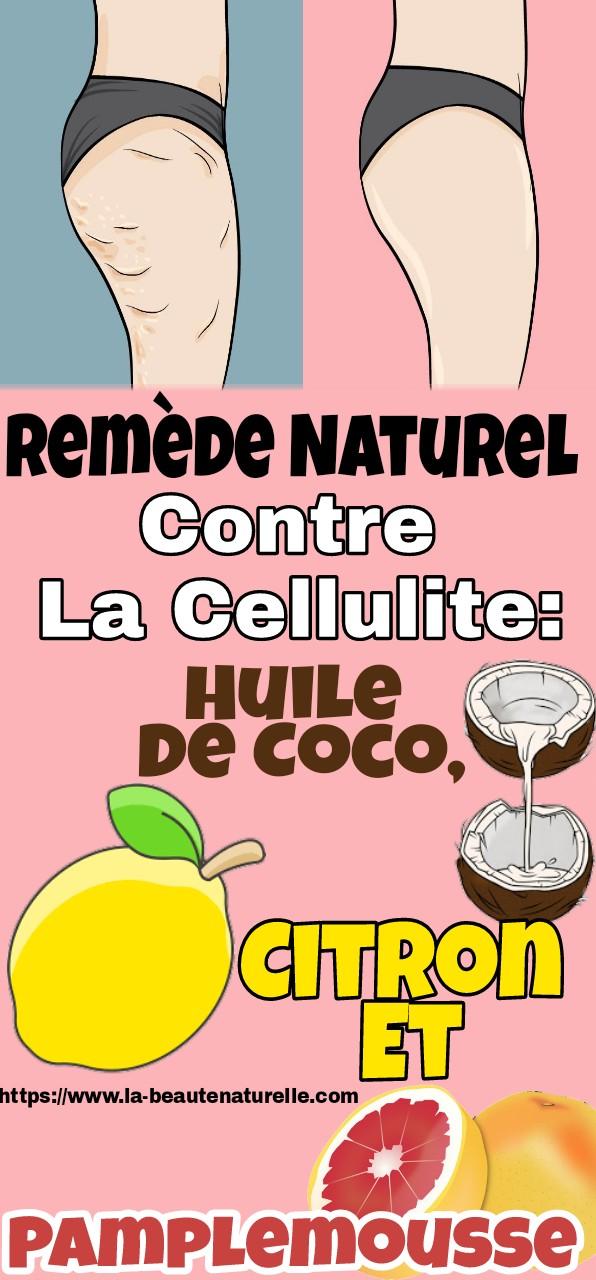 Remède Naturel Contre La Cellulite: Huile De Coco, Citron Et Pamplemousse