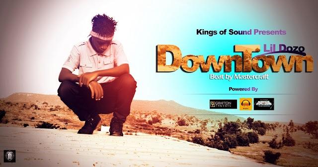 #KingsofSoundsCompetition: Lil Dozo - Downtown | @lil_dozo