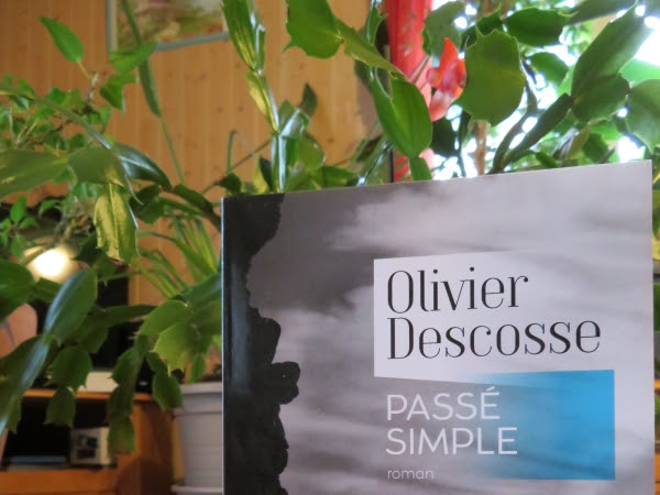 Passé simple d'Olivier Descosse