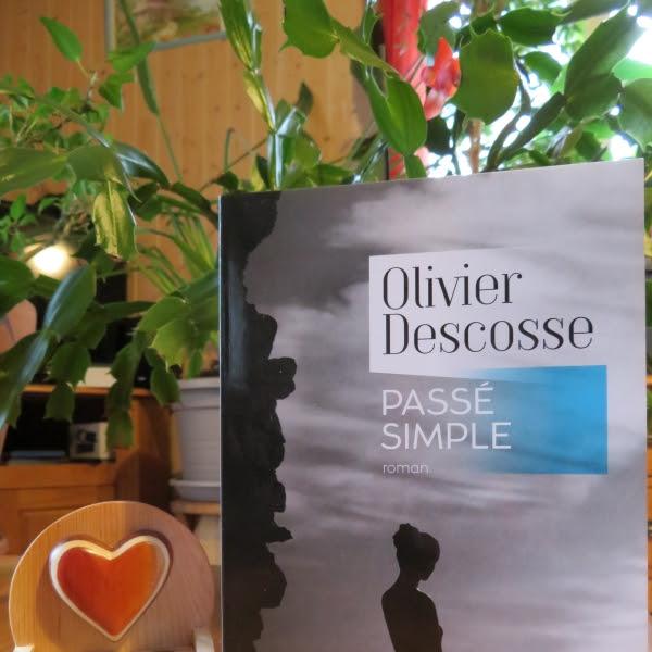 Passé simple d'Olivier Descosse