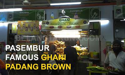 Pasembur Famous Ghani Padang Brown
