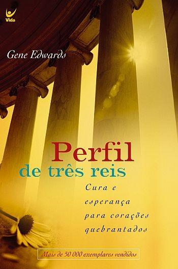 Gene Edwards-Perfil De Três Reis-