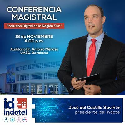 Barahona: José del Castillo disertará sobre La Inclusión Digital en la Región Sur