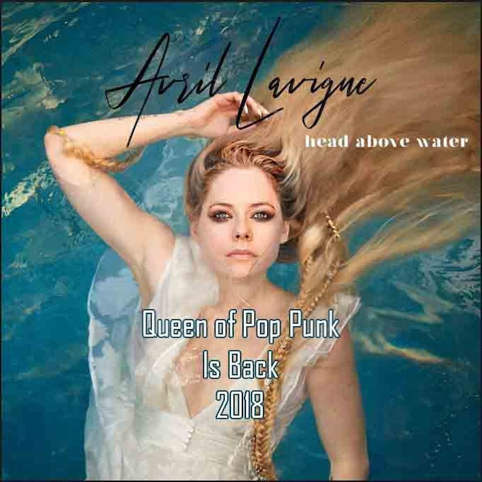 Avril Lavigne is Back ! Album Terbaru Head Above Water