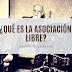 ¿Qué es la asociación libre?