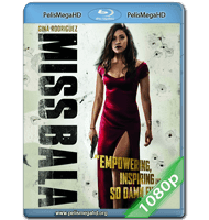 MISS BALA: SIN PIEDAD (2019) 1080P HD MKV ESPAÑOL LATINO