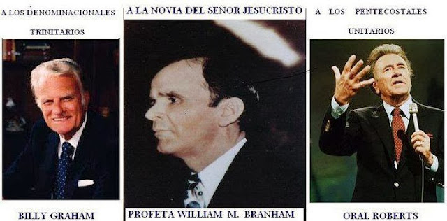 Billy Graham-Oral Roberts-William Branham - Citas William Marrion Branham Mensajes