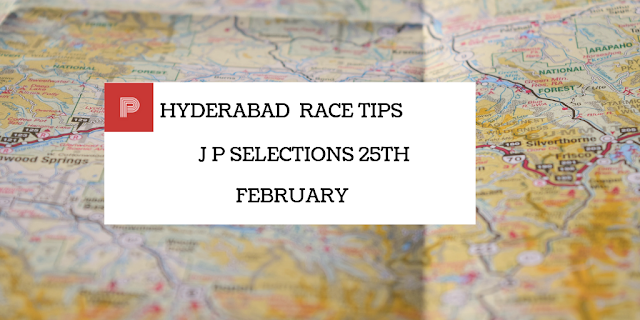Hyderabad Race Tips 25th February- indianracepunter