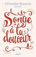 http://lecturesetoilees.blogspot.fr/2016/10/chronique-songe-la-douceur.html
