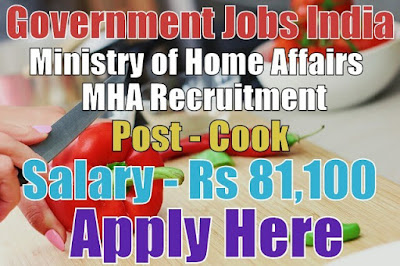 Ministry of Home Affairs MHA Recruitment 2017