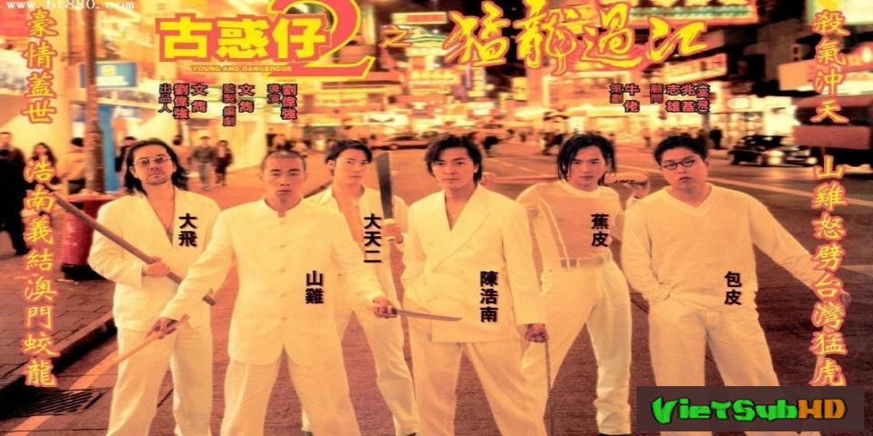 Phim Người Trong Giang Hồ 2: Mãnh Long Quá Giang Lồng tiếng HD | Young and Dangerous 2 1996