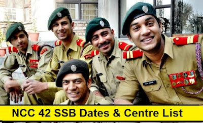 NCC 42 SSB Dates & Centre Allotment