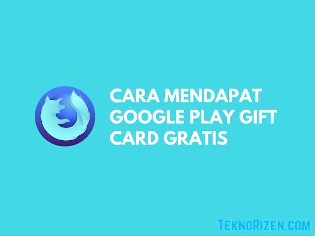 Cara Mendapatkan Google Play Gift Card 50RB Gratis Terbaru