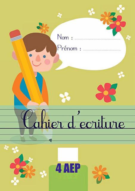 كراسة الكتابة للغة الفرنسية Cahier d'ecriture 4AEP