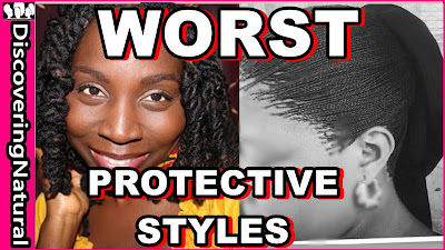 WORST Protective Style for Natural Hair | DiscoveringNatural